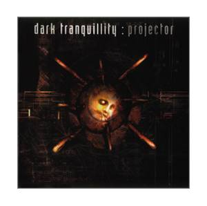 Dark Tranquillity: Projector - Cover