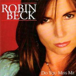 Cover - Robin Beck: Do You Miss Me