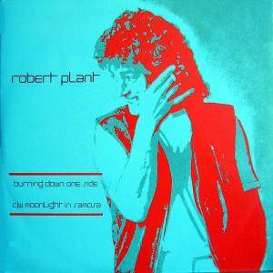Robert Plant: Burning Down One Side - Cover