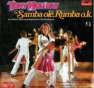 Cover - Tony Holiday: Samba Olé Rumba O.K.