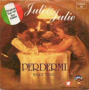 Cover - Juli & Julie: Perdermi