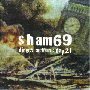 Cover - Sham 69: Direct Action: Day 21