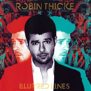 Cover - Robin Thicke: Blurred Lines