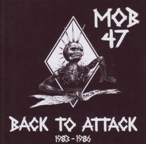 Cover - Mob 47: Back To Attack 1983-1986