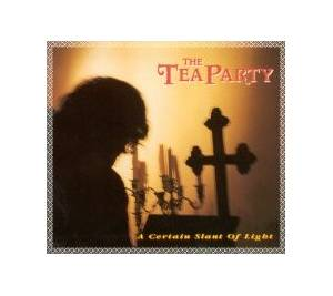 Cover - Tea Party, The: Certain Slant Of Light, A