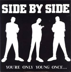 Cover - Side By Side: You´re Only Young Once