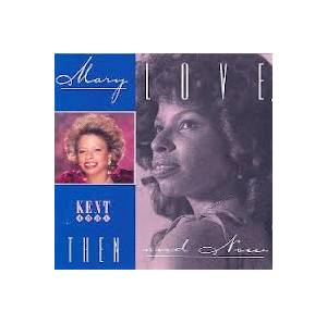 Cover - Mary Love: Then & Now