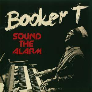 Booker T.: Sound The Alarm - Cover