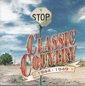 Classic Country - 1944-1949 - Cover