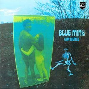 Cover - Blue Mink: Our World