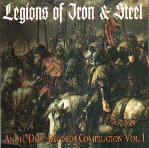 Legions Of Iron & Steel - Angel Dust Compilation Volume I - Cover