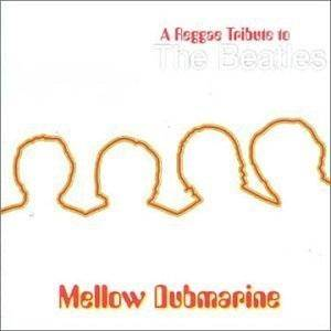 Cover - Dobby Dobson: Mellow Dubmarine: A Reggae Tribute To The Beatles