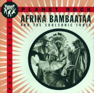 Afrika Bambaataa & Soul Sonic Force: Planet Rock - Cover