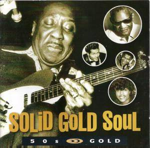 Solid Gold Soul - 50s Gold - Cover