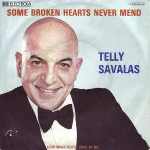 Cover - Telly Savalas: Some Broken Hearts Never Mend