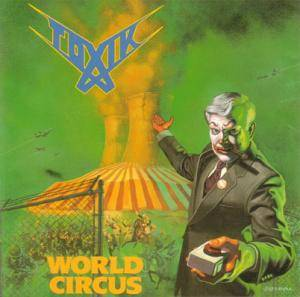 Toxik: World Circus (CD) - Bild 1