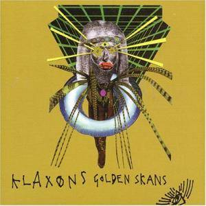 Klaxons: Golden Skans - Cover