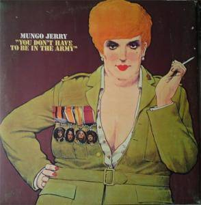 Cover - Mungo Jerry: You Don't Have To Be In The Army