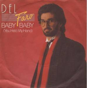 Cover - Del Faro: Baby Baby (You Held My Hand)