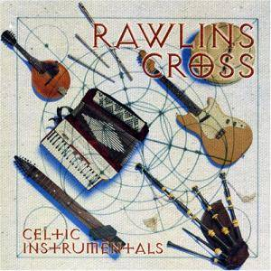 Rawlins Cross: Celtic Instrumentals - Cover
