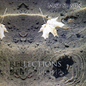 Mist Season: Reflections - Cover