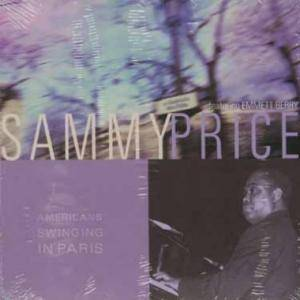Cover - Sammy Price: Americans Swinging In Paris