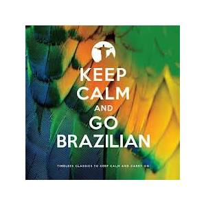 Keep Calm And Go Brazilian - Cover