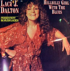 Cover - Lacy J. Dalton: Hillbilly Girl With The Blues