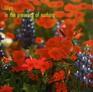 Cover - Lilys: In The Presence Of Nothing