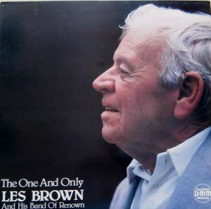 Cover - Les Brown & His Band Of Renown: One And Only, The