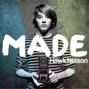 Cover - Hawk Nelson: Made