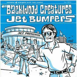 Cover - Jet Bumpers: Jet Bumpers / Backwood Creatures