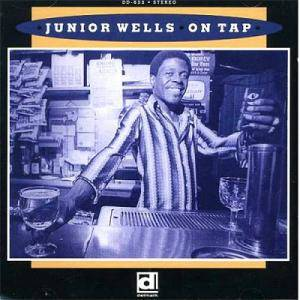 Cover - Junior Wells: On Tap