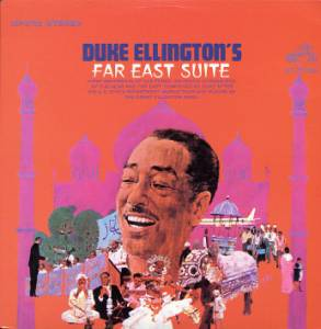 Duke Ellington: Duke Ellington's Far East Suite - Cover