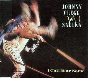 Cover - Johnny Clegg & Savuka: I Call Your Name