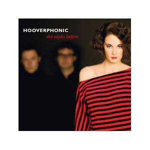 Cover - Hooverphonic: Night Before, The