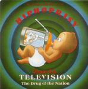 Cover - Disposable Heroes Of Hiphoprisy, The: Television, The Drug Of The Nation