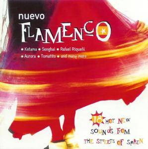 Nuevo Flamenco - 18 Hot New Sounds From The Streets Of Spain - Cover