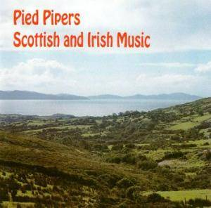 Cover - Pied Pipers, The: Scottish And Irish Music