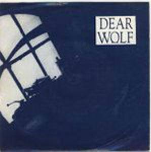 Dear Wolf: Fly Beneath An Open Window-Pane / She's In The Train - Cover