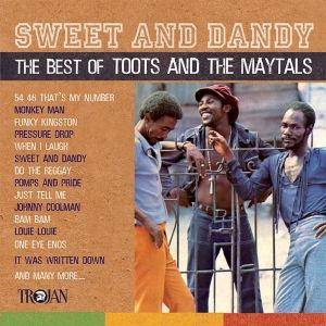 Cover - Toots & The Maytals: Sweet And Dandy - The Best Of Toots And The Maytals