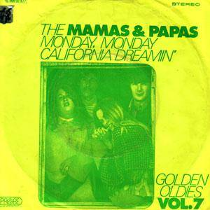 "The Mamas & The Papas: Monday, Monday / California Dreamin' (7"") - Bild 1"