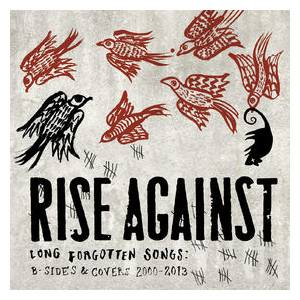 Rise Against: Long Forgotten Songs: B-Sides & Covers 2000-2013 - Cover