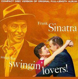 Frank Sinatra: Songs For Swingin' Lovers! - Cover