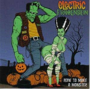 Cover - Electric Frankenstein: How To Make A Monster