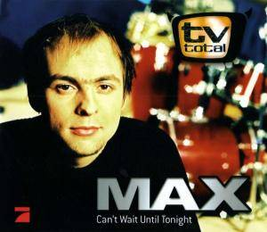 Cover - Max Mutzke: Can't Wait Until Tonight