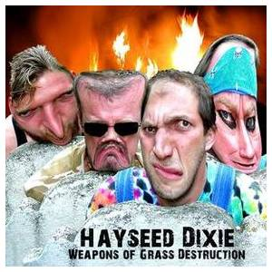 Hayseed Dixie: Weapons Of Grass Destruction - Cover