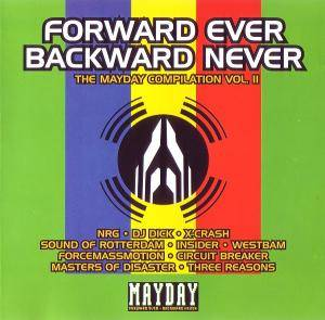 Cover - DJ Dick: Forward Ever - Backward Never - The Mayday Compilation Vol. II