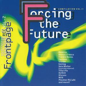 Cover - DJ Dick: Frontpage - Forcing The Future Compilation Vol. 2