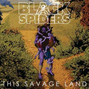 Black Spiders: This Savage Land - Cover